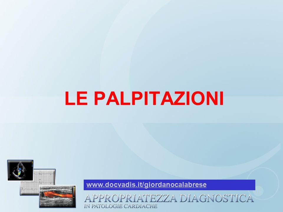 LE PALPITAZIONI www.docvadis.it/giordanocalabrese