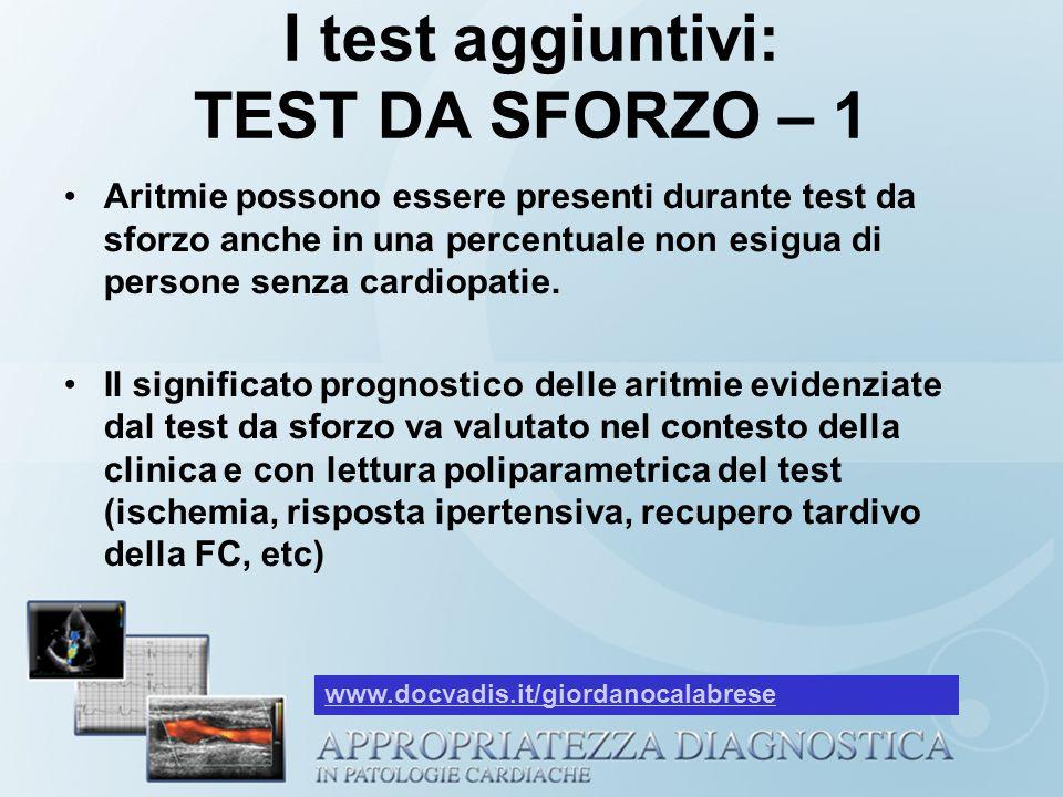 I test aggiuntivi: TEST DA SFORZO – 1