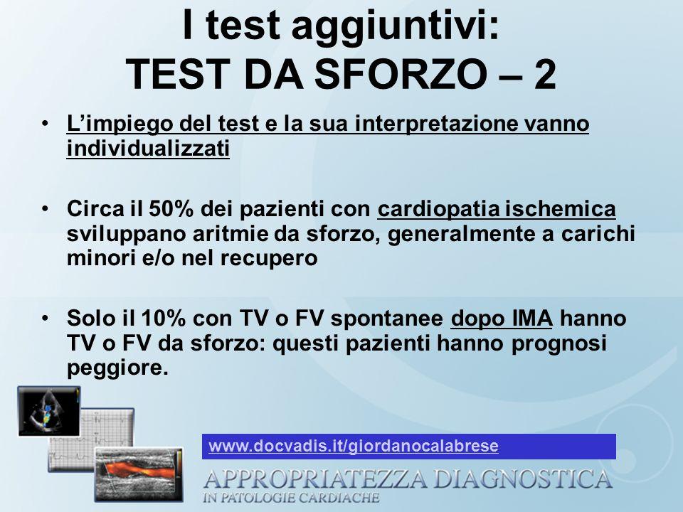 I test aggiuntivi: TEST DA SFORZO – 2