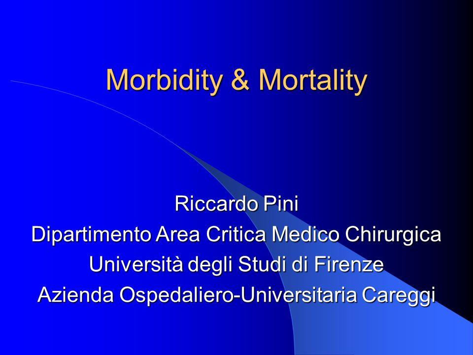 Morbidity & Mortality Riccardo Pini
