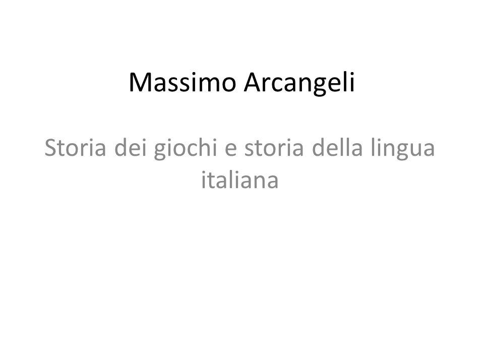 Storia dei giochi e storia della lingua italiana