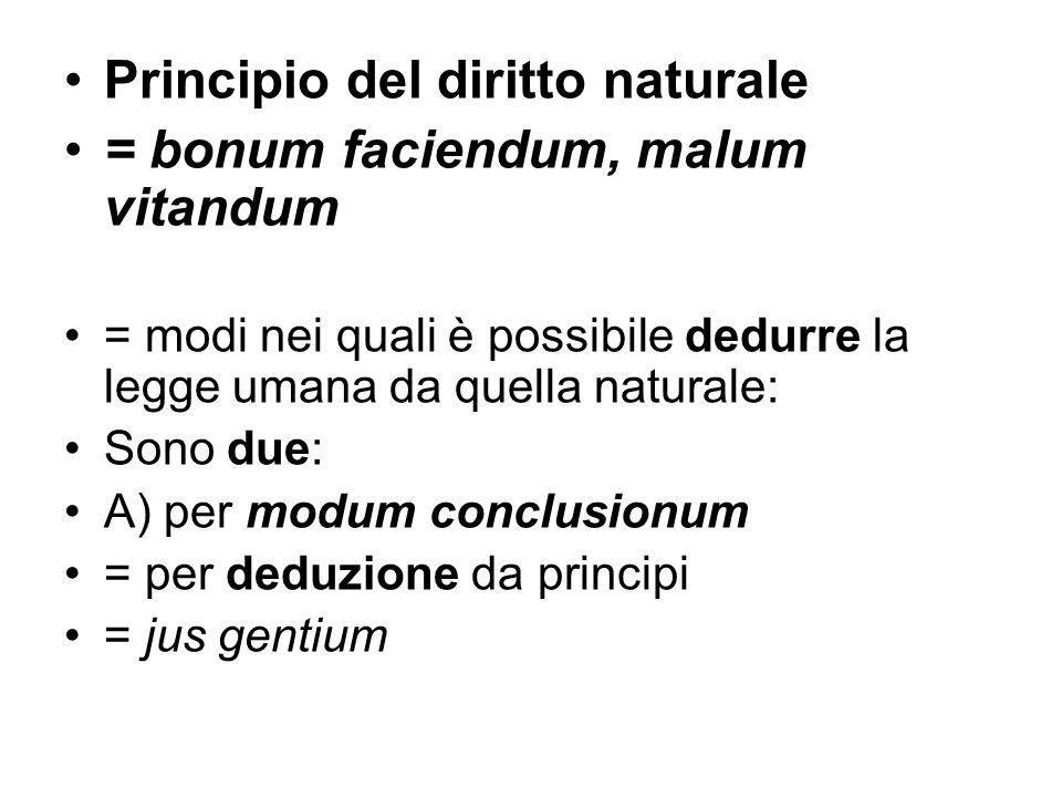 Principio del diritto naturale = bonum faciendum, malum vitandum