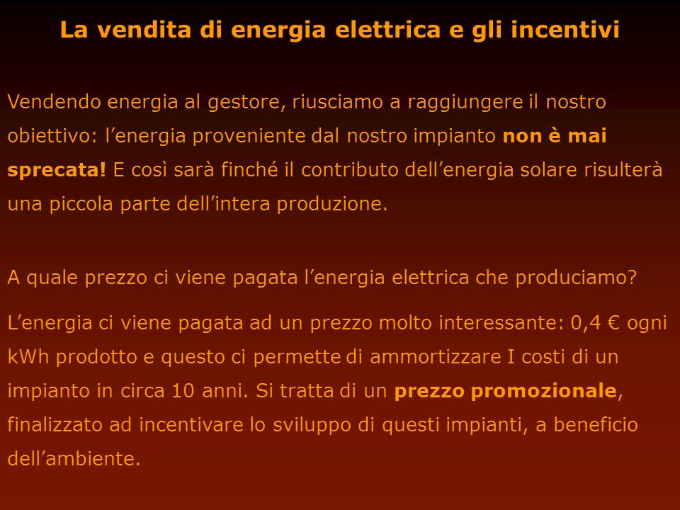 La vendita di energia elettrica e gli incentivi