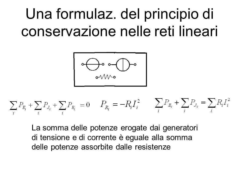 Una formulaz. del principio di conservazione nelle reti lineari