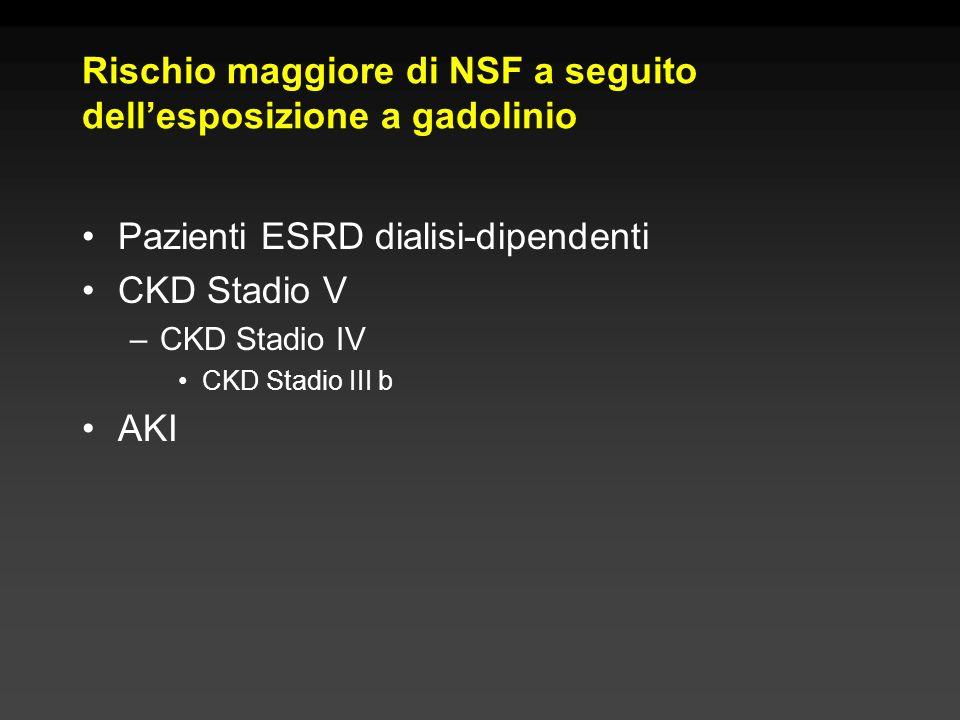 Rischio maggiore di NSF a seguito dell'esposizione a gadolinio