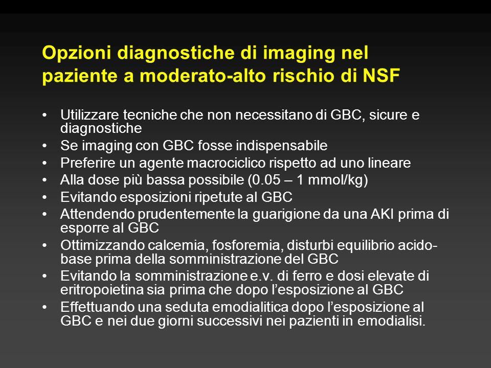 Opzioni diagnostiche di imaging nel paziente a moderato-alto rischio di NSF