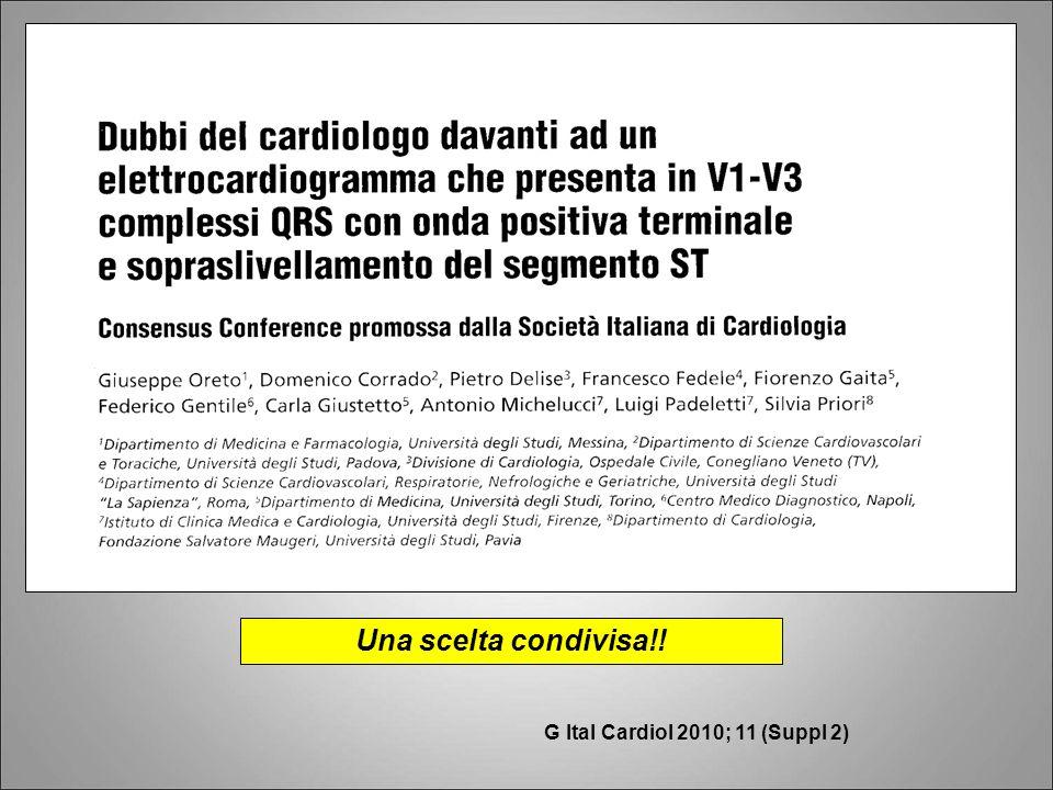 Una scelta condivisa!! G Ital Cardiol 2010; 11 (Suppl 2)