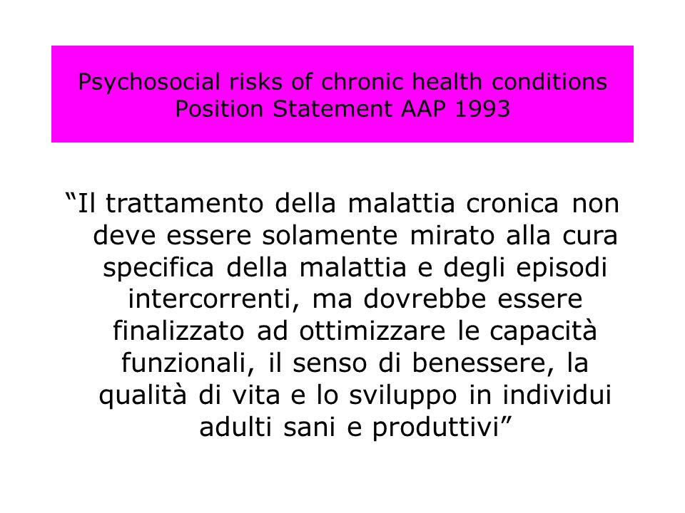 Psychosocial risks of chronic health conditions Position Statement AAP 1993