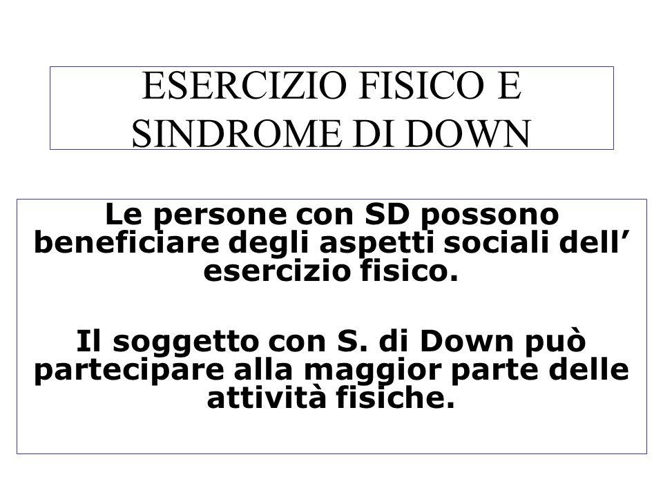 ESERCIZIO FISICO E SINDROME DI DOWN