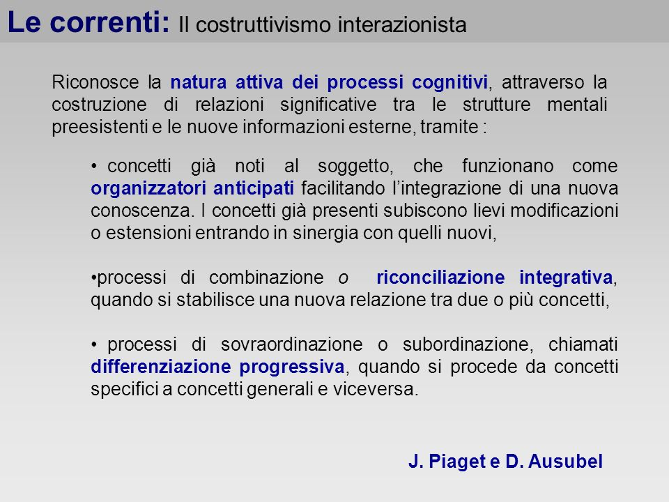 Le correnti: Il costruttivismo interazionista