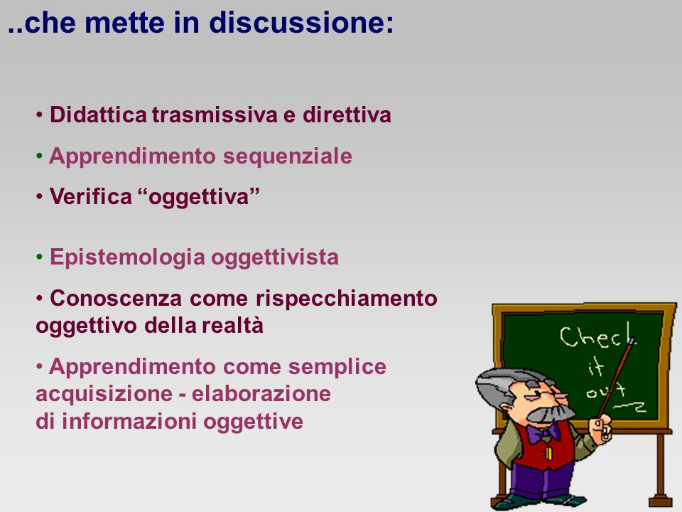 ..che mette in discussione: