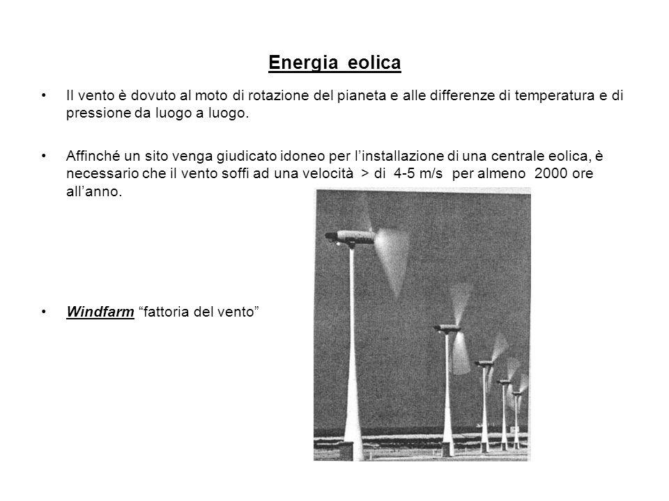 Energia eolica Il vento è dovuto al moto di rotazione del pianeta e alle differenze di temperatura e di pressione da luogo a luogo.