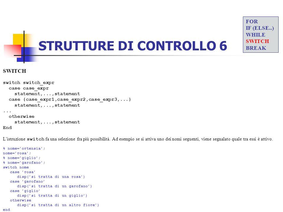 STRUTTURE DI CONTROLLO 6