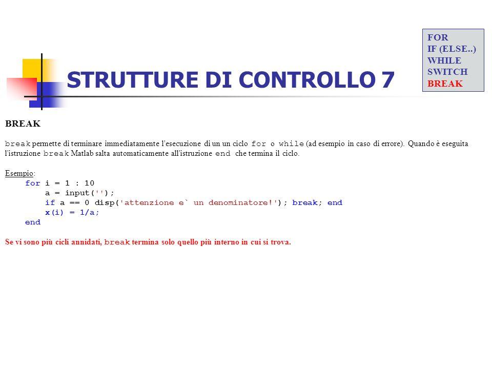 STRUTTURE DI CONTROLLO 7