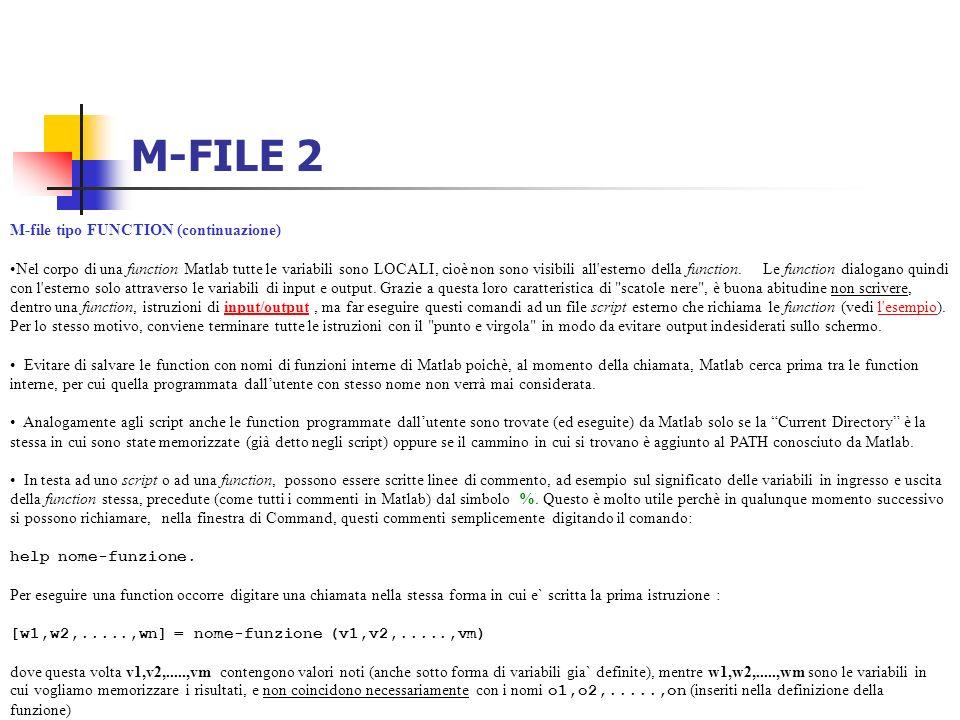 M-FILE 2 M-file tipo FUNCTION (continuazione)