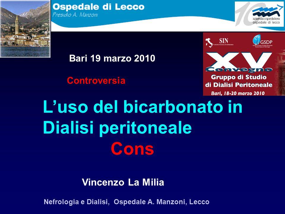L'uso del bicarbonato in Dialisi peritoneale Cons