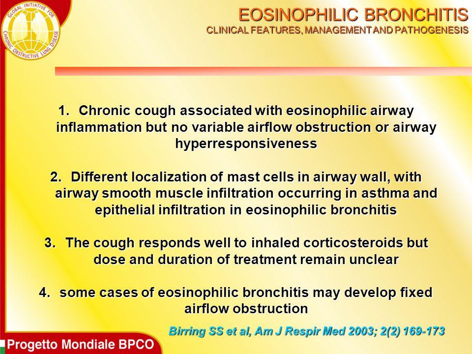 EOSINOPHILIC BRONCHITIS CLINICAL FEATURES, MANAGEMENT AND PATHOGENESIS