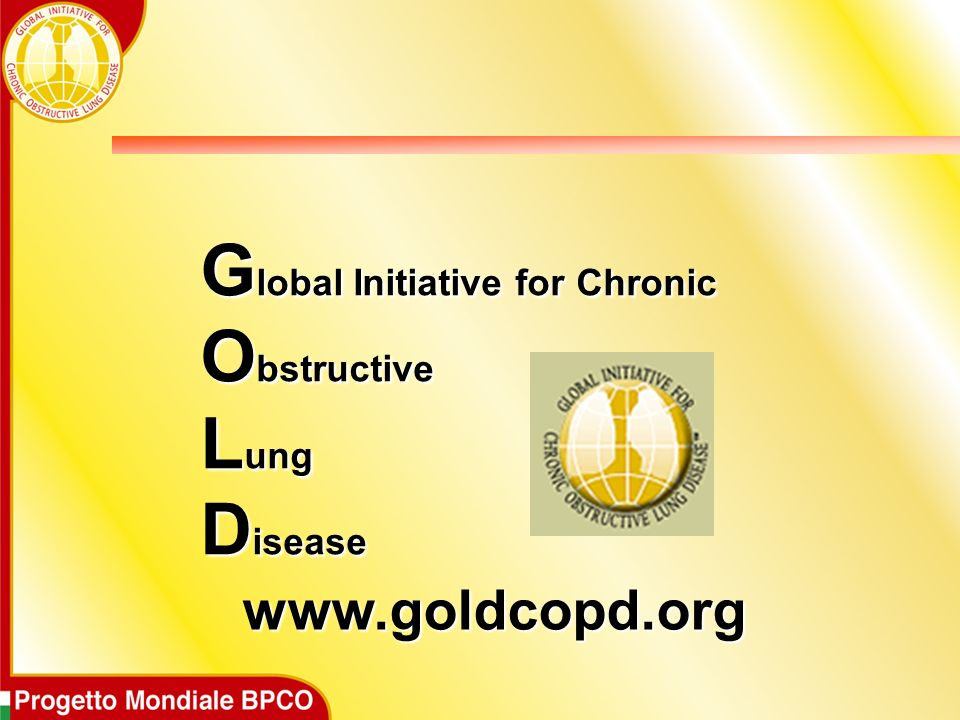 www.goldcopd.org Global Initiative for Chronic Obstructive Lung