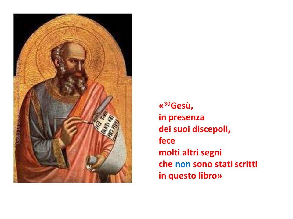 «30Gesù, in presenza. dei suoi discepoli, fece.