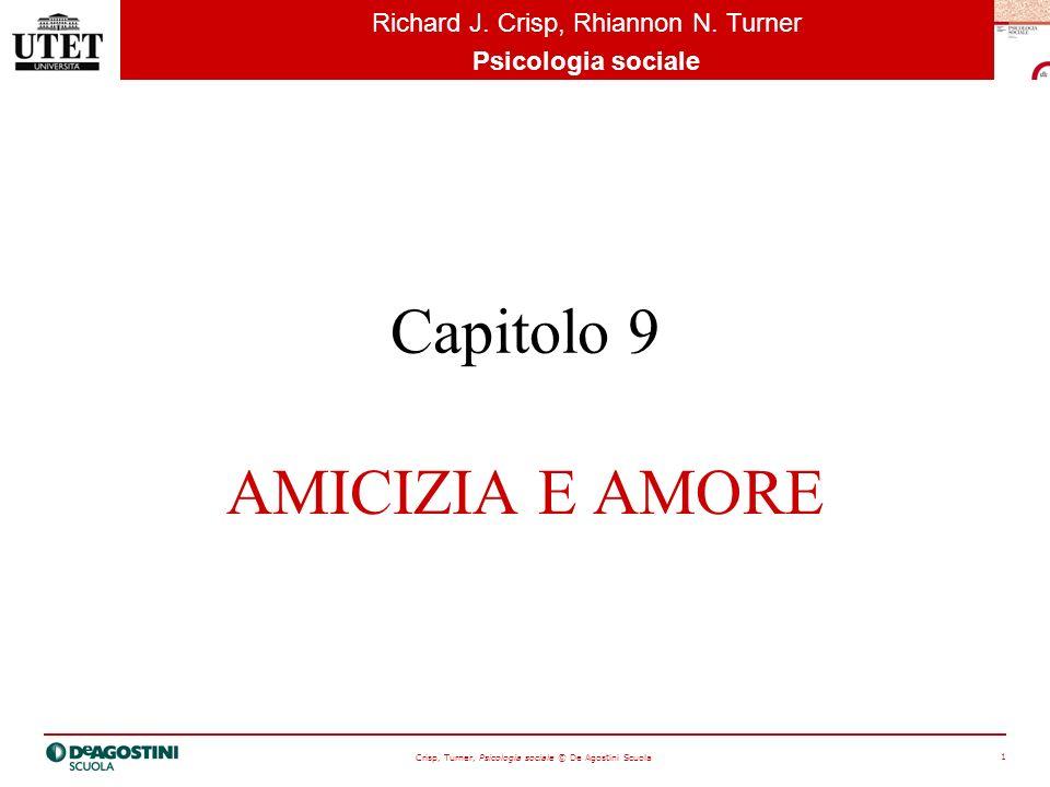 Capitolo 9 AMICIZIA E AMORE