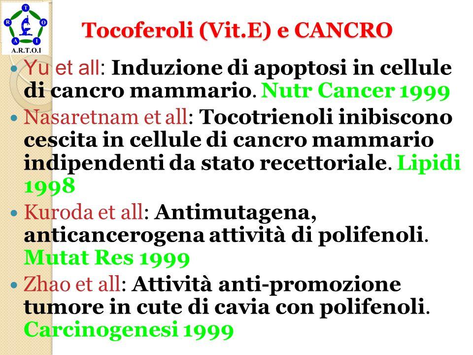 Tocoferoli (Vit.E) e CANCRO