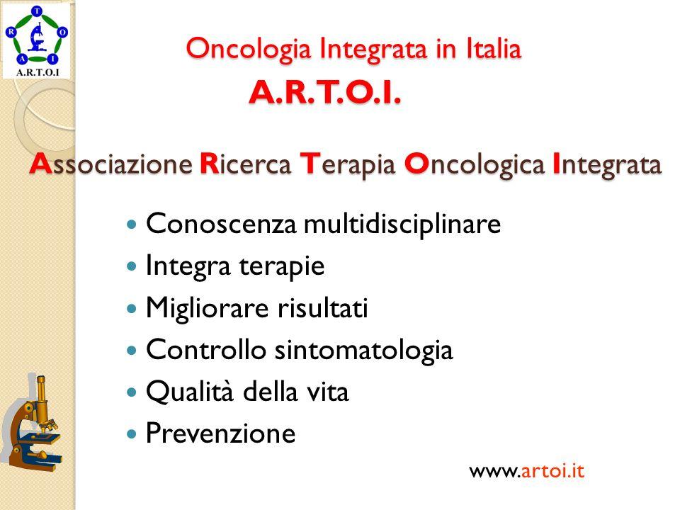 Oncologia Integrata in Italia A. R. T. O. I