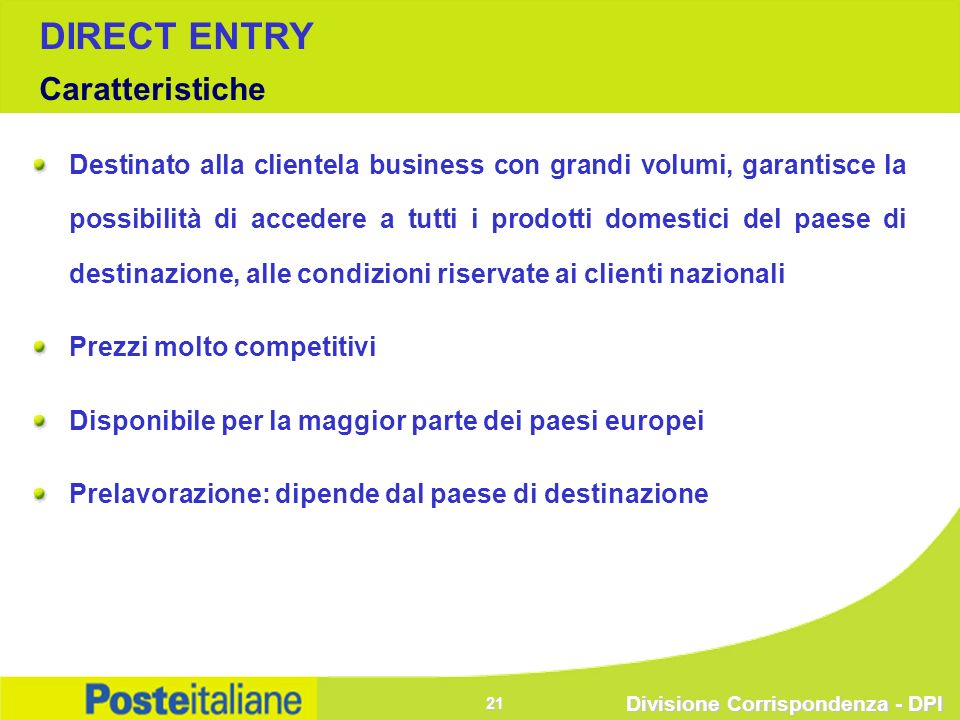 DIRECT ENTRY Caratteristiche