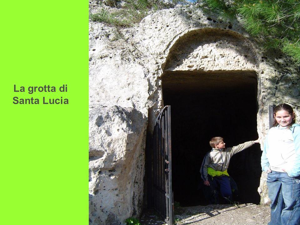 La grotta di Santa Lucia