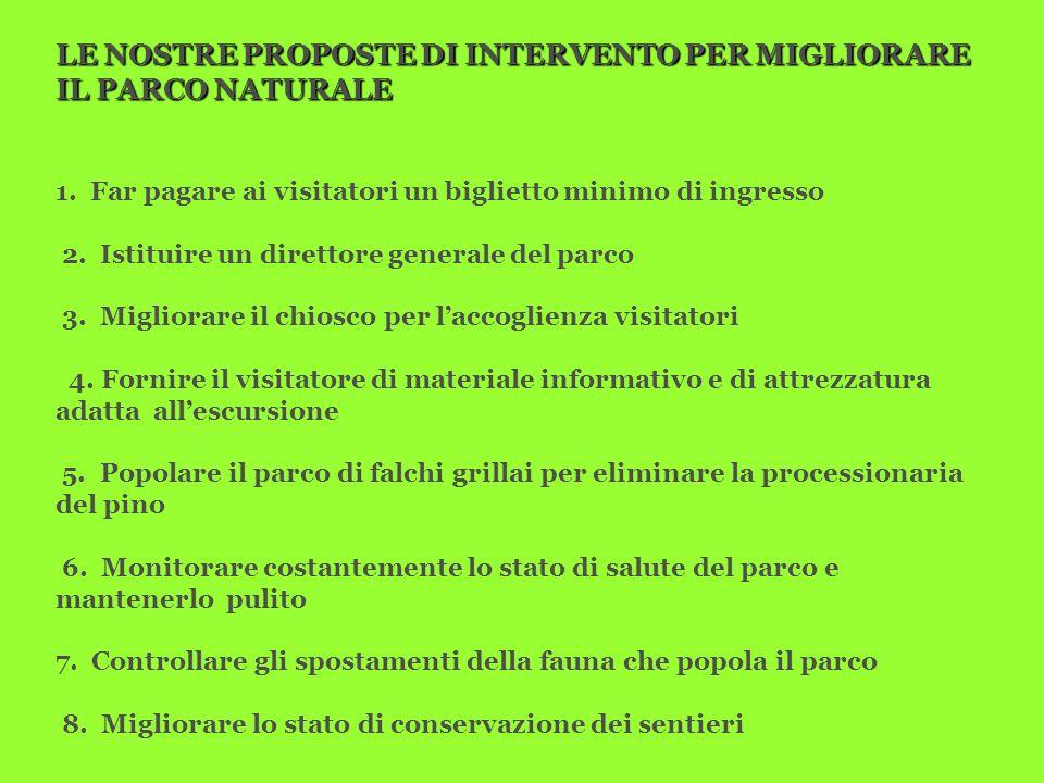 LE NOSTRE PROPOSTE DI INTERVENTO PER MIGLIORARE IL PARCO NATURALE 1