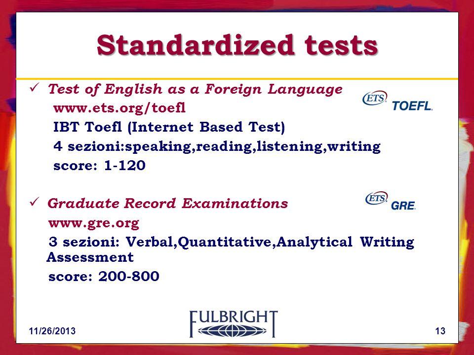 Standardized tests Test of English as a Foreign Language