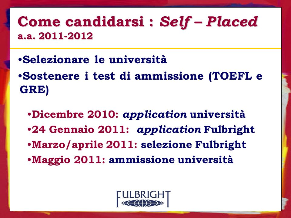 Come candidarsi : Self – Placed a.a