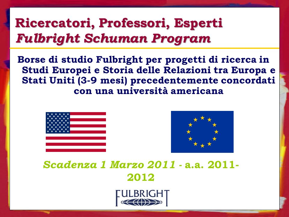 Ricercatori, Professori, Esperti Fulbright Schuman Program