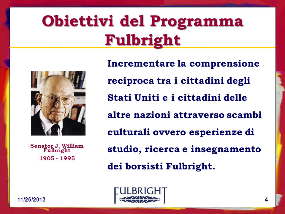 Obiettivi del Programma Fulbright Senator J. William Fulbright