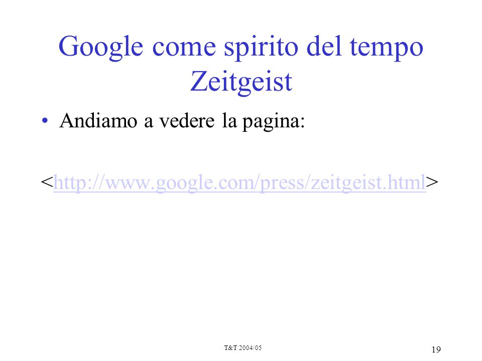 Google come spirito del tempo Zeitgeist