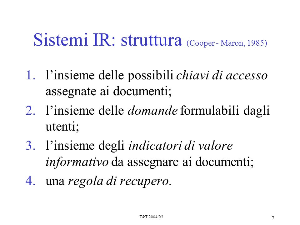 Sistemi IR: struttura (Cooper - Maron, 1985)
