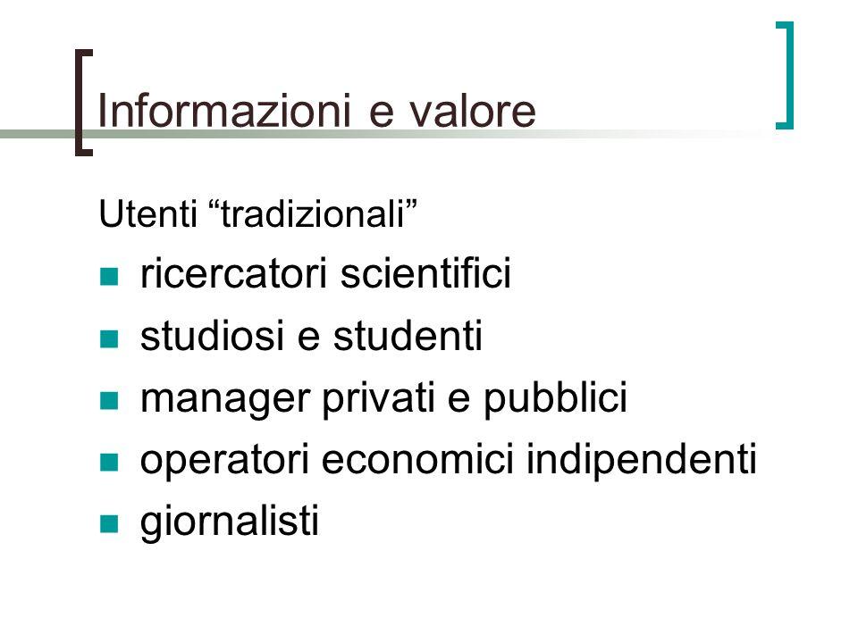 Informazioni e valore ricercatori scientifici studiosi e studenti