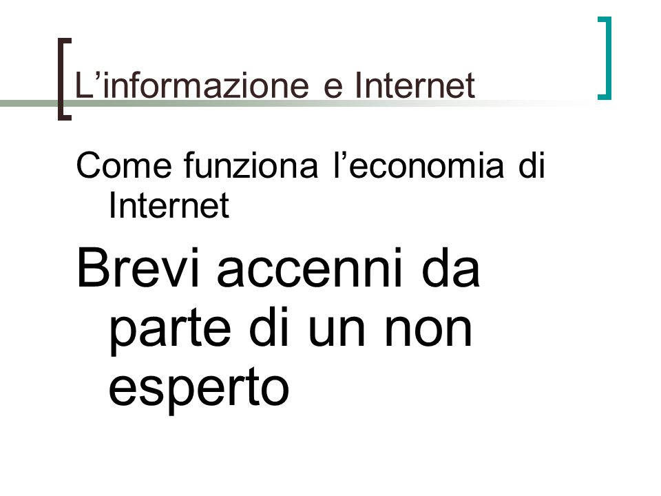 L'informazione e Internet