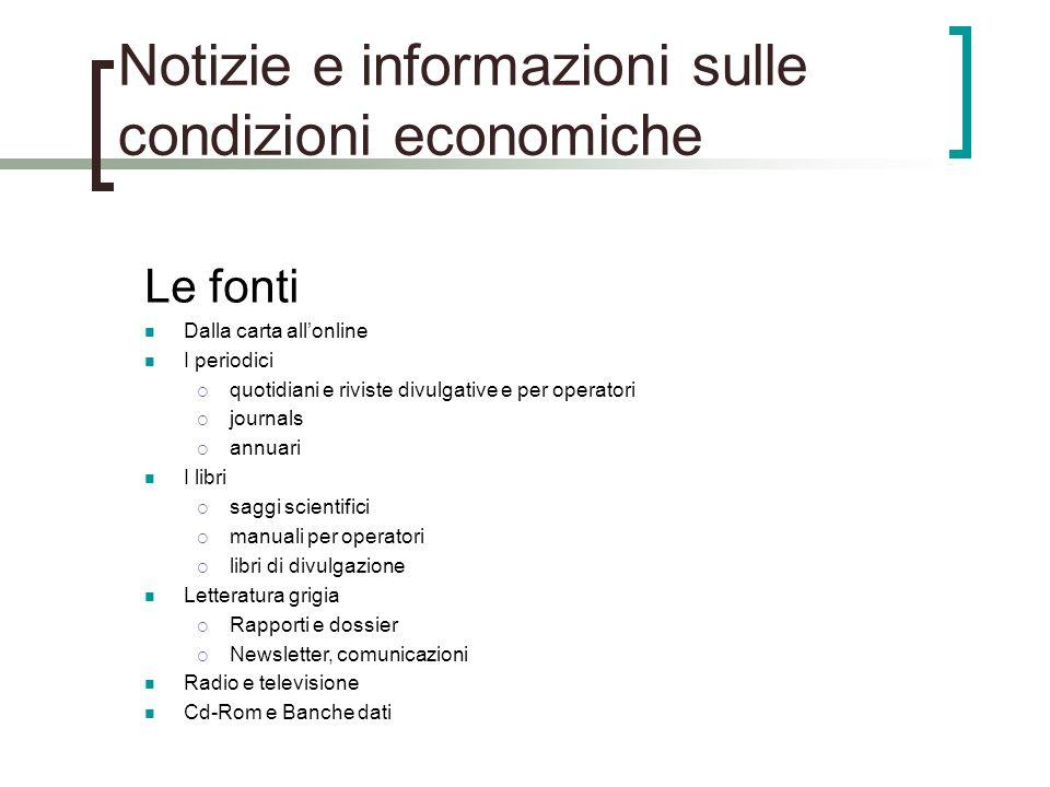 Notizie e informazioni sulle condizioni economiche