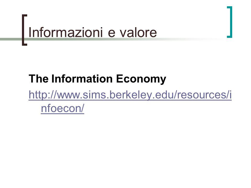 Informazioni e valore The Information Economy
