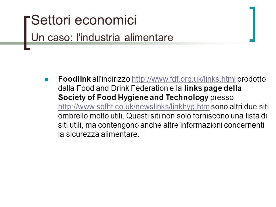 Settori economici Un caso: l industria alimentare