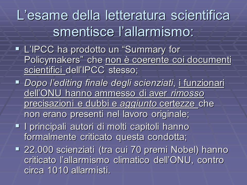 L'esame della letteratura scientifica smentisce l'allarmismo: