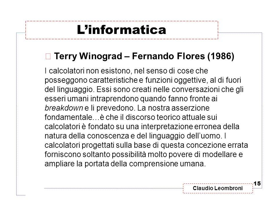 L'informatica Terry Winograd – Fernando Flores (1986)