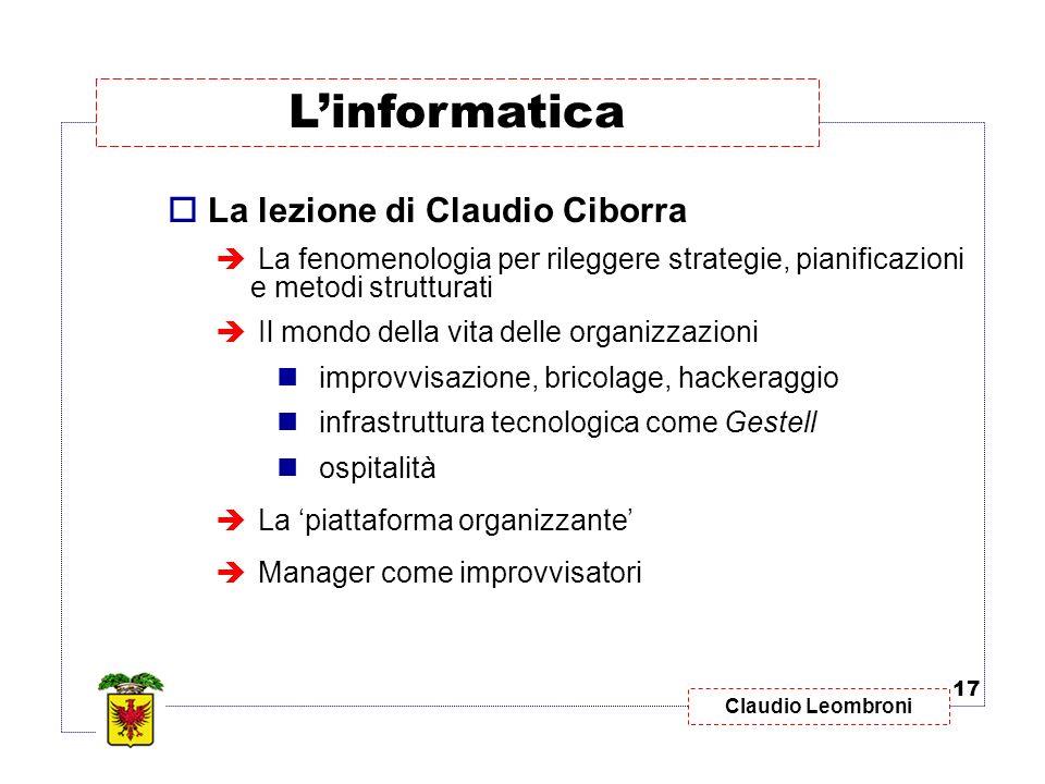 L'informatica La lezione di Claudio Ciborra
