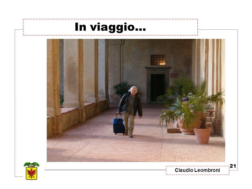 In viaggio… 21 Claudio Leombroni