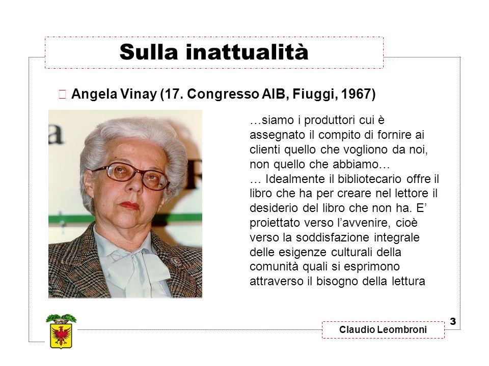 Sulla inattualità Angela Vinay (17. Congresso AIB, Fiuggi, 1967)