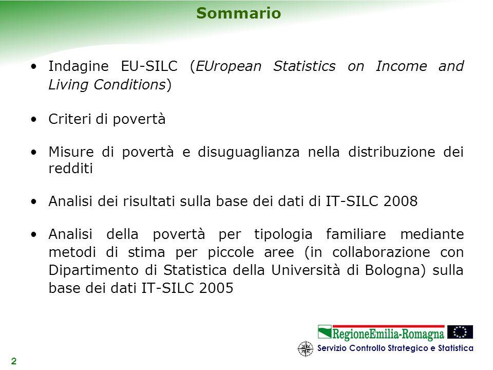 SommarioIndagine EU-SILC (EUropean Statistics on Income and Living Conditions) Criteri di povertà.