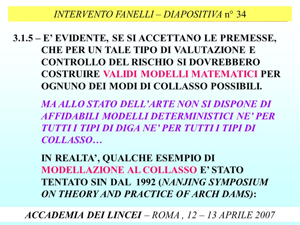 INTERVENTO FANELLI – DIAPOSITIVA n° 34