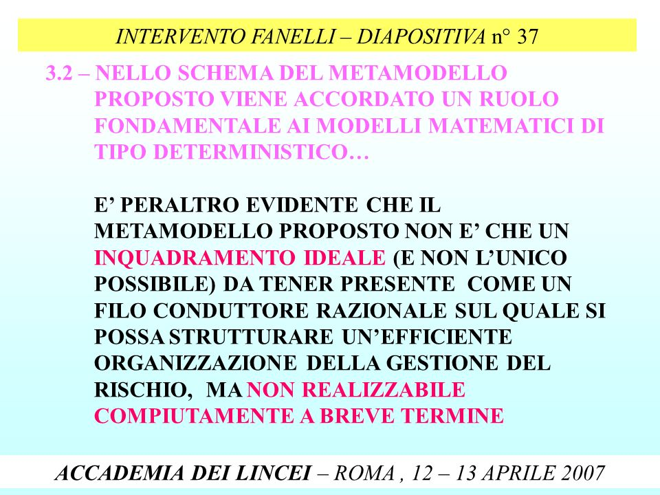 INTERVENTO FANELLI – DIAPOSITIVA n° 37