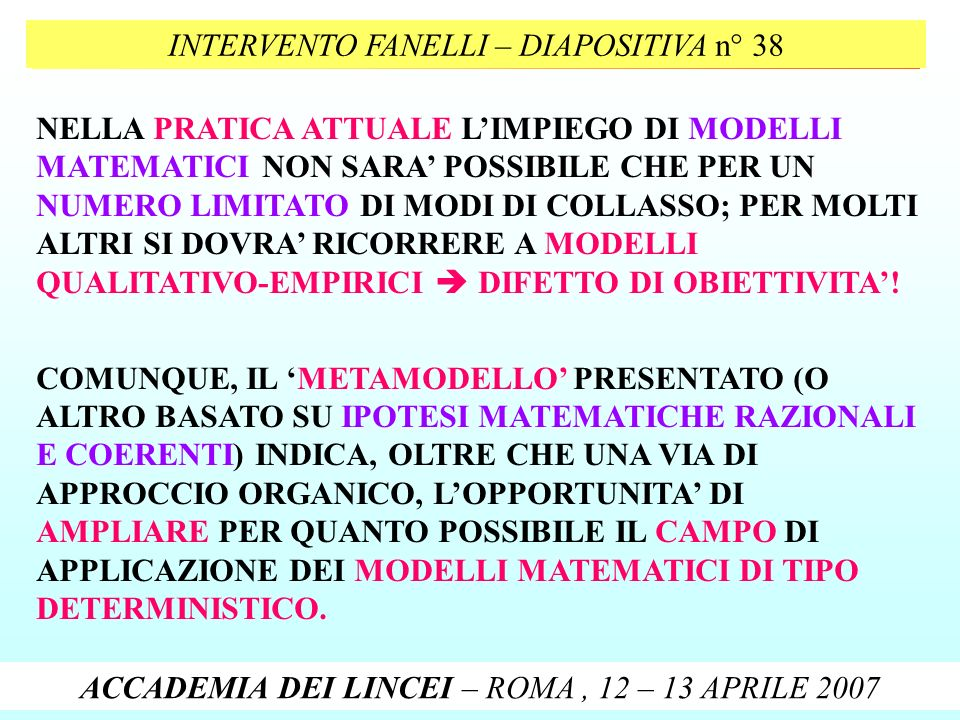 INTERVENTO FANELLI – DIAPOSITIVA n° 38