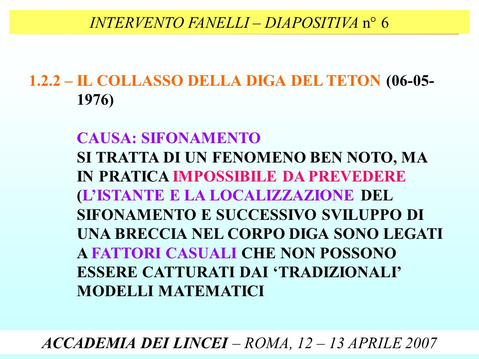 INTERVENTO FANELLI – DIAPOSITIVA n° 6